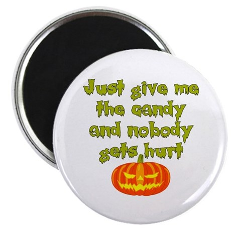 Give me the candy Magnet
