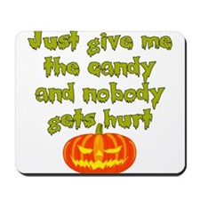 Give me the candy Mousepad