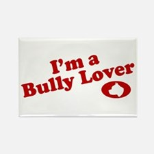 I'm a Bully Lover! Rectangle Magnet