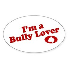 I'm a Bully Lover! Oval Decal