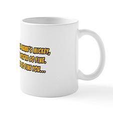 I Bet Your Name Is Mickey Small Mug