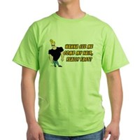 Wana See Me Comb My Hair? Green T-Shirt