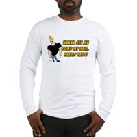 Wana See Me Comb My Hair? Long Sleeve T-Shirt
