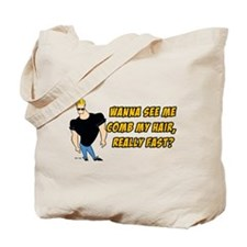 Wana See Me Comb My Hair? Tote Bag
