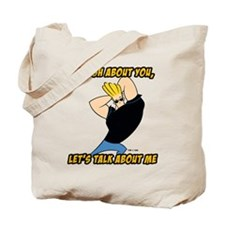 Enough About You Tote Bag