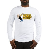 Johnny Bravo Yeah Whatever Long Sleeve T-Shirt