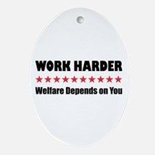 Work Harder Oval Ornament