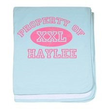 Property of Haylee baby blanket