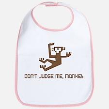 Don't Judge Me, Monkey Bib
