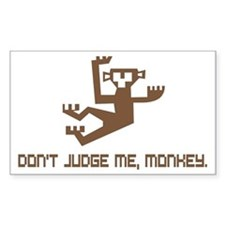 Don't Judge Me, Monkey Decal