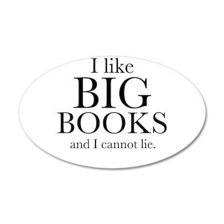 I LIke Big Books 38.5 x 24.5 Oval Wall Peel