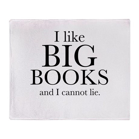I LIke Big Books Throw Blanket