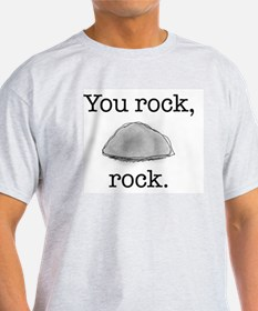 You rock, rock Ash Grey T-Shirt