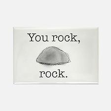 You rock, rock Rectangle Magnet