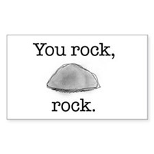 You rock, rock Rectangle Decal