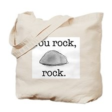 You rock, rock Tote Bag
