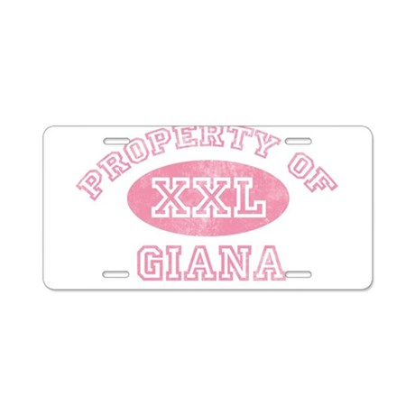 Property of Giana Aluminum License Plate