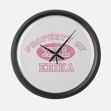 Property of Erika Large Wall Clock