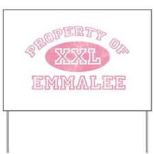 Property of Emmalee Yard Sign