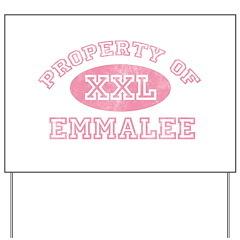 Property of Emmalee Yard Sign