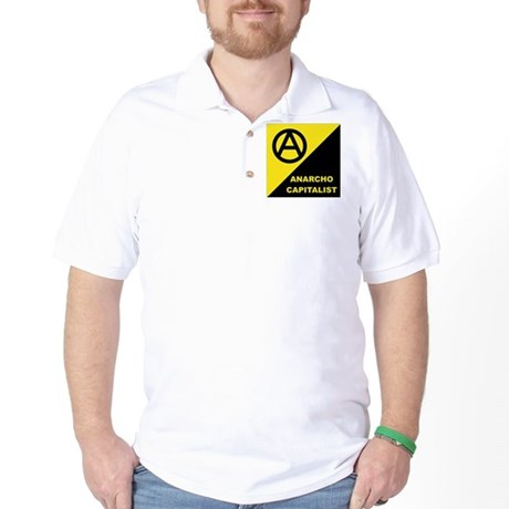 ANARCHO CAPITALIST Golf Shirt