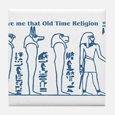 Old Time Religion Tile Coaster