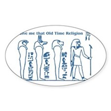Old Time Religion Decal