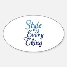 Style is Everything Decal