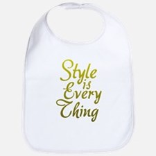 Style is Everything Bib
