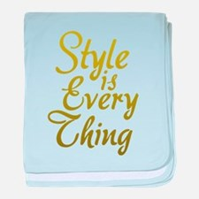 Style is Everything baby blanket