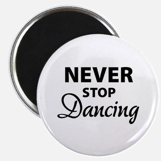 Never stop Dancing Magnet