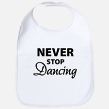 Never stop Dancing Bib