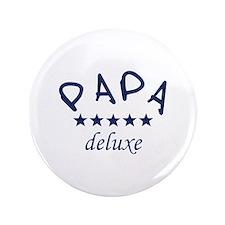 """Papa deluxe 3.5"""" Button"""