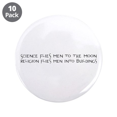 "Science Flies Men to the Moon 3.5"" Button (10"