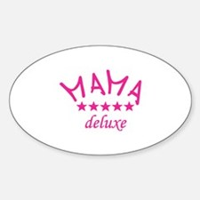 mama deluxe Decal