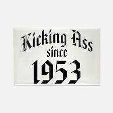 Kicking Ass Since 1953 Rectangle Magnet
