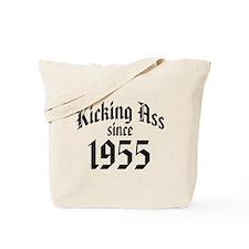 Kicking Ass Since 1955 Tote Bag