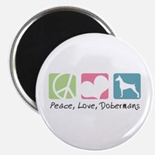 "Peace, Love, Dobermans 2.25"" Magnet (100 pack)"