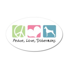 Peace, Love, Dobermans 38.5 x 24.5 Oval Wall Peel