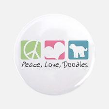 """Peace, Love, Doodles 3.5"""" Button"""