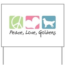 Peace, Love, Goldens Yard Sign