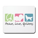 Peace, Love, Goldens Mousepad