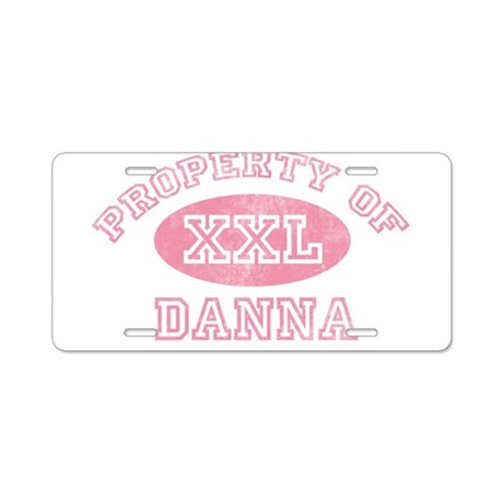 Property of Danna Aluminum License Plate