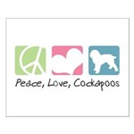 Peace, Love, Cockapoos Small Poster
