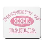 Property of Dahlia Mousepad