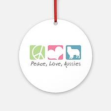 Peace, Love, Aussies Ornament (Round)