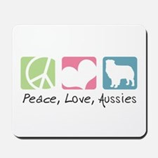 Peace, Love, Aussies Mousepad