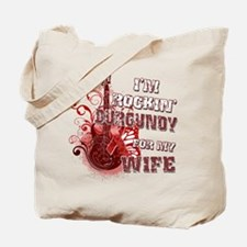 I'm Rockin' Burgundy for my W Tote Bag
