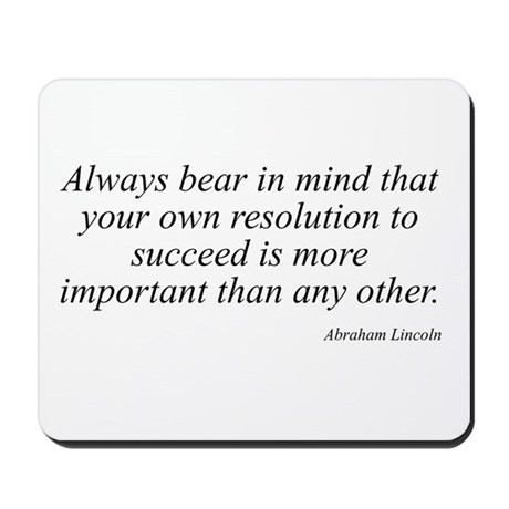 Abraham Lincoln quote 5 Mousepad