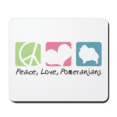 Peace, Love, Pomeranians Mousepad